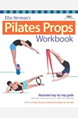 Ellie Herman's Pilates Props Workbook: Illustrated Step-by-Step Guide (Dirty Everyday Slang) Kindle Edition