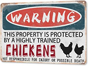 TINME Metal Sign-Warning This Property is Protected by A Highly Trained Chickens- Vintage Tin Signs Funny Field Or Property Warning Sign Home Wall Decor Sign 12x8 Inch