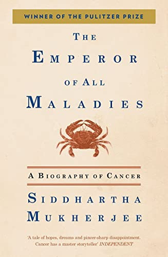 The Emperor of All Maladies: A Biography of Cancer (Old Edition)