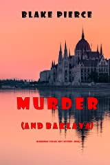 Murder (and Baklava) (A European Voyage Cozy Mystery—Book 1) Kindle Edition