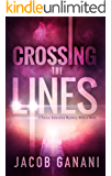 Crossing the Lines: A Police Detective Mystery With a Twist