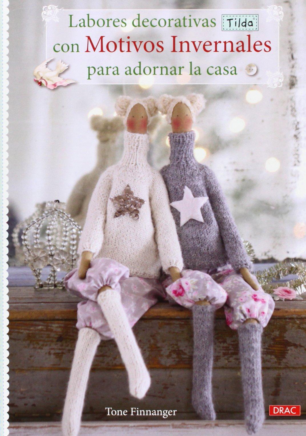 Labores decorativas Tilda con motivos invernales para decorar la casa: FINNANGER(744163): 9788498744163: Amazon.com: Books