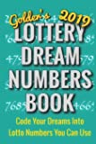 2019 Lottery Dream Numbers Book: Code Your Dreams