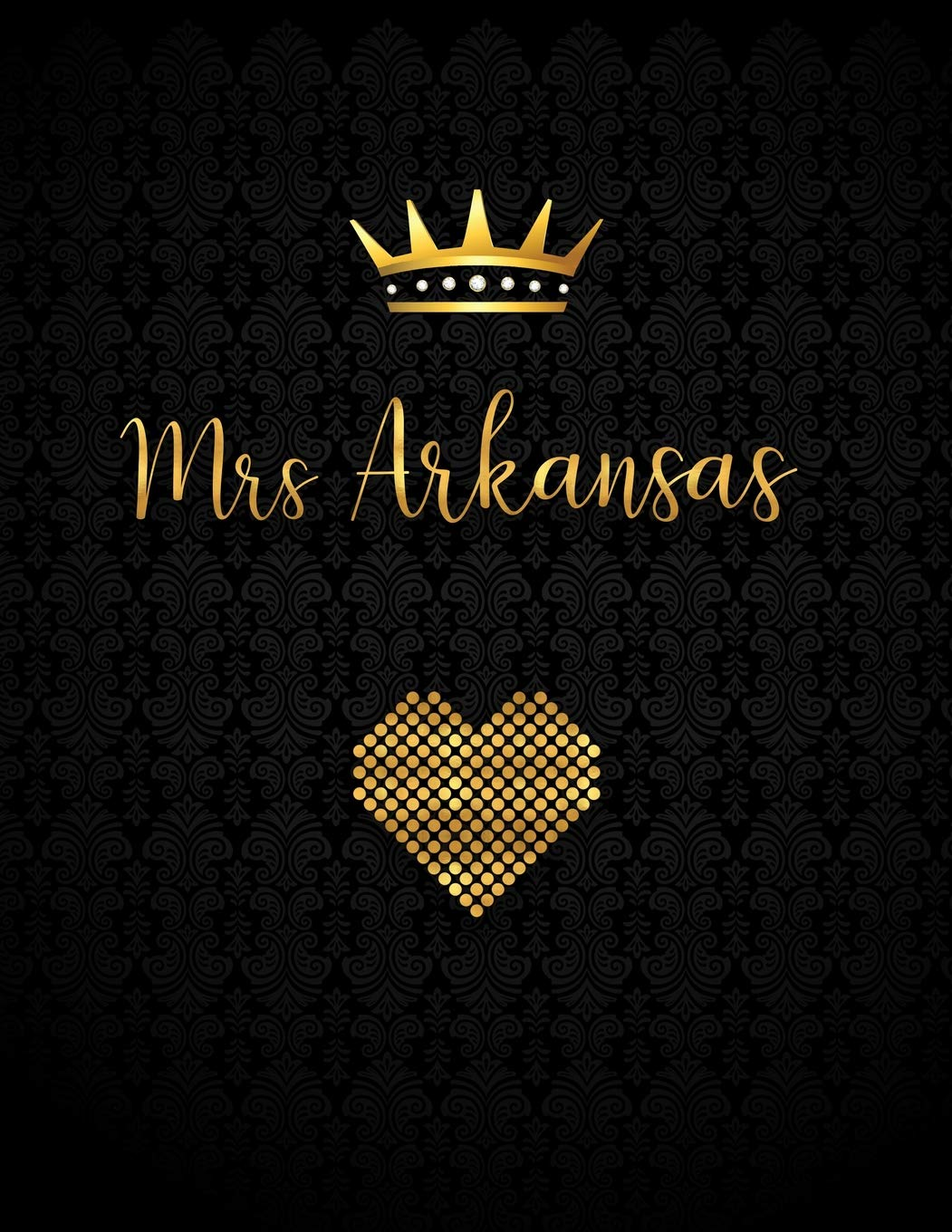 Mrs Arkansas Lined Journal With Inspirational Quotes Custom Gifts