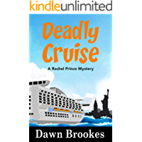 Deadly Cruise (A Rachel Prince Mystery Book 2)