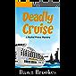 Deadly Cruise (A Rachel Prince Mystery Book 2)