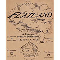Flatland: A Romance of Many Dimensions(illustrated Edition) (English Edition)