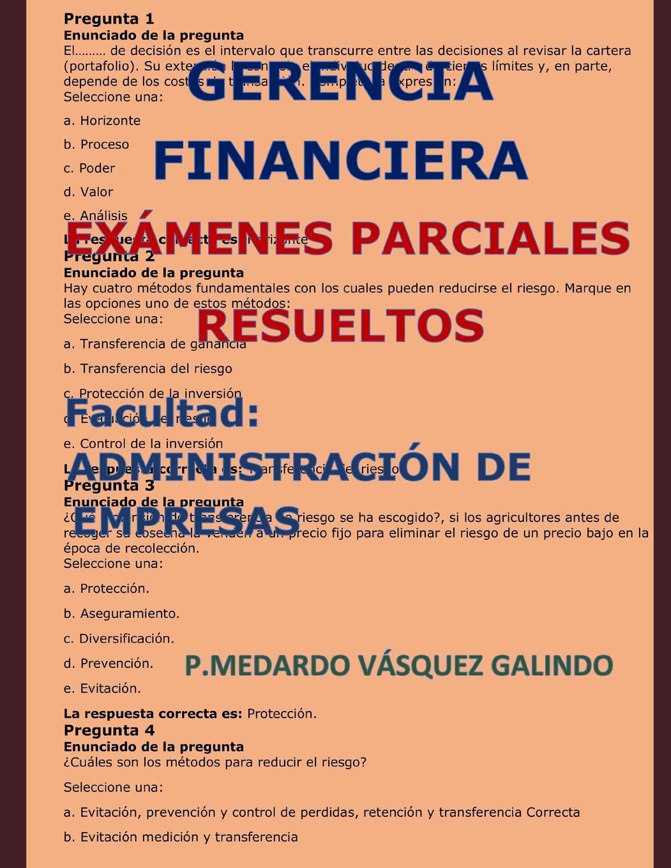 GERENCIA FINANCIERA-EXÁMENES PARCIALES RESUELTOS: Facultad: ADMINISTRACIÓN DE EMPRESAS: Amazon.es: P.MEDARDO VÁSQUEZ GALINDO: Libros