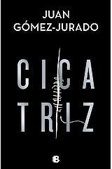 Cicatriz (Spanish Edition) Kindle Edition