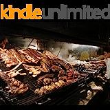 Secretos para hacer el mejor asado al estilo Argentino: el Secreto argentino (Spanish Edition