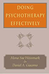 Doing Psychotherapy Effectively Kindle Edition