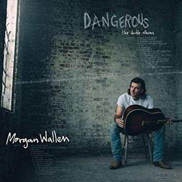 Morgan Wallen - 'Dangerous: The Double Album'