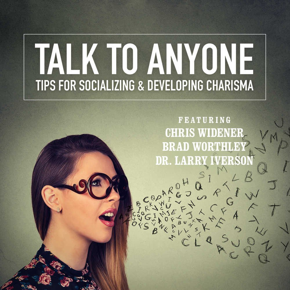 Talk to Anyone: Tips for Socializing & Developing Charisma ebook