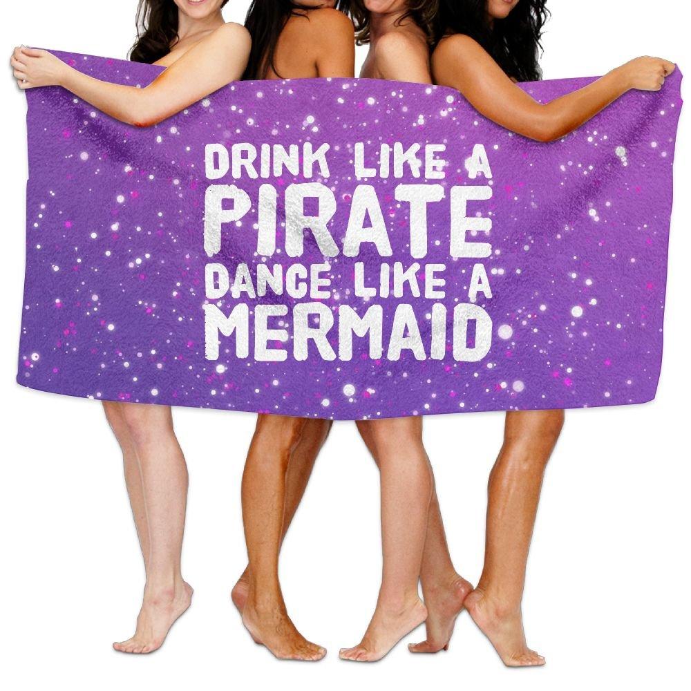 Drink Like A Pirate Dance Like A Mermaid Over-Sized Cotton Beach Bath Towels