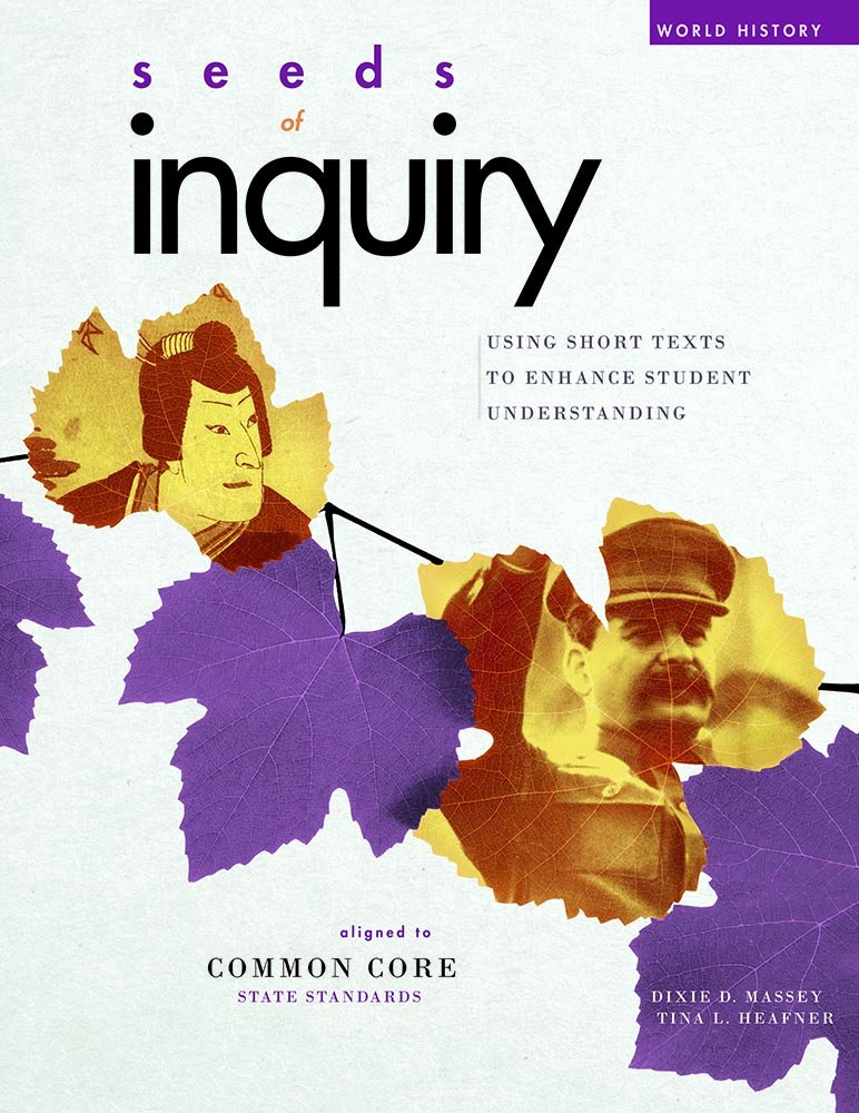 Seeds of Inquiry - World History by Social Studies School Service
