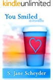You Smiled (Clairmont Series Book 2)