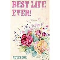 Best Life Ever Notebook
