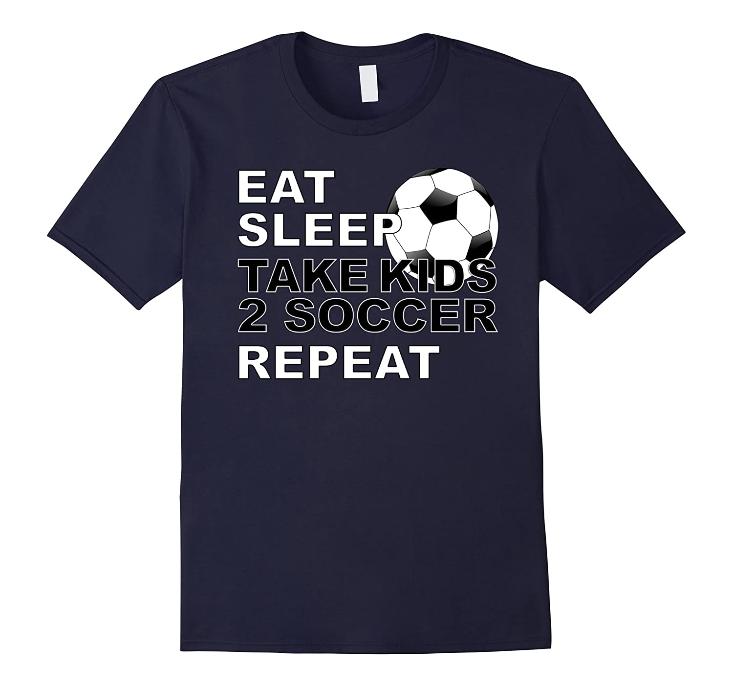 Soccer Father's Day Gift Idea Eat Sleep Repeat T-Shirt