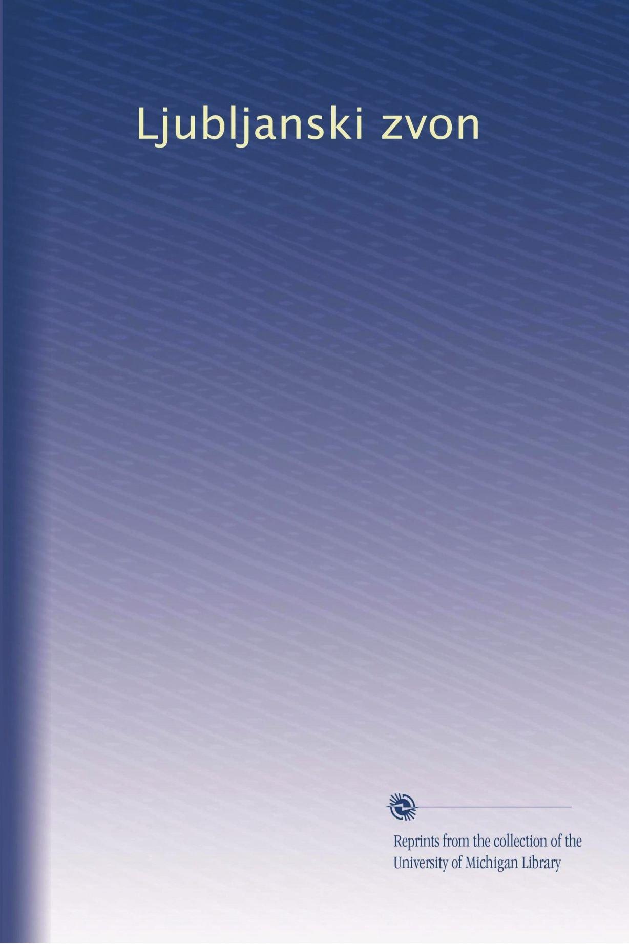 Read Online Ljubljanski zvon (Volume 27) (German Edition) ebook