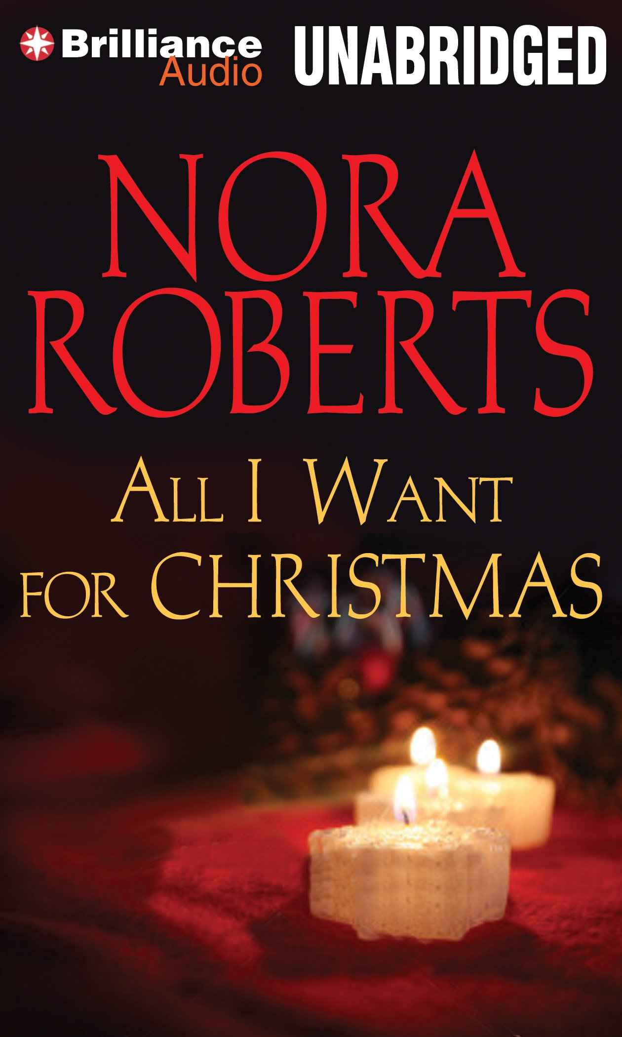 All I Want for Christmas: Nora Roberts, Patrick Lawlor: 9781480597686:  Amazon.com: Books