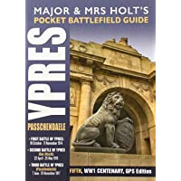 Major and Mrs Holt's Pocket Battlefield Guide to Ypres and Passchendaele
