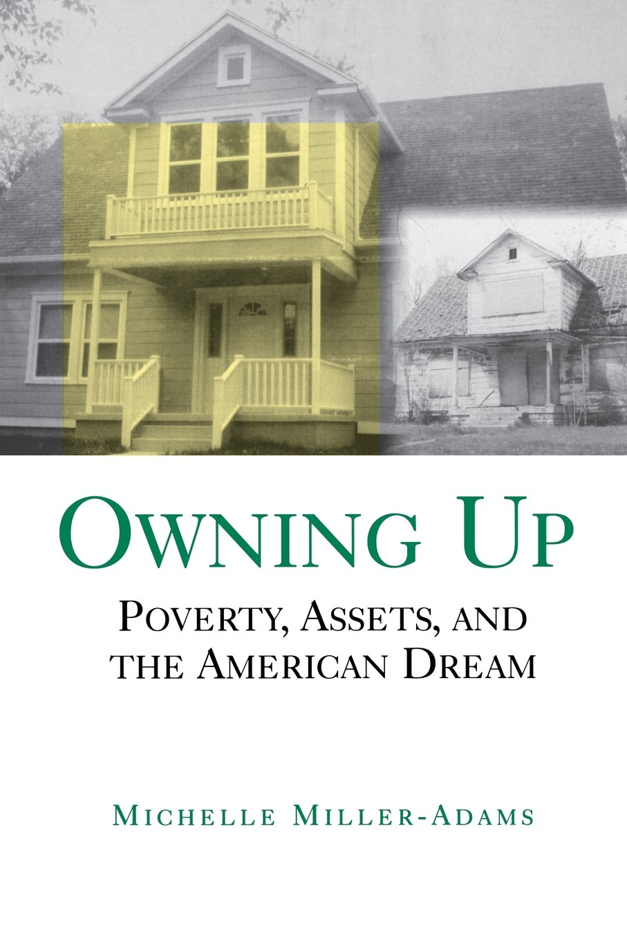 Read Online Owning Up: Poverty, Assets, and the American Dream ebook