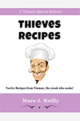 Thieves Recipes Kindle Edition