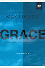 Grace: More Than We Deserve, Greater Than We Imagine Kindle Edition