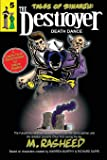 "Tales of Sinanju: The Destroyer, book five ""Death Dance"""