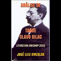 ANÁLISE DE TARDE OLAVO BILAC: LITERATURA UNICAMP 2022