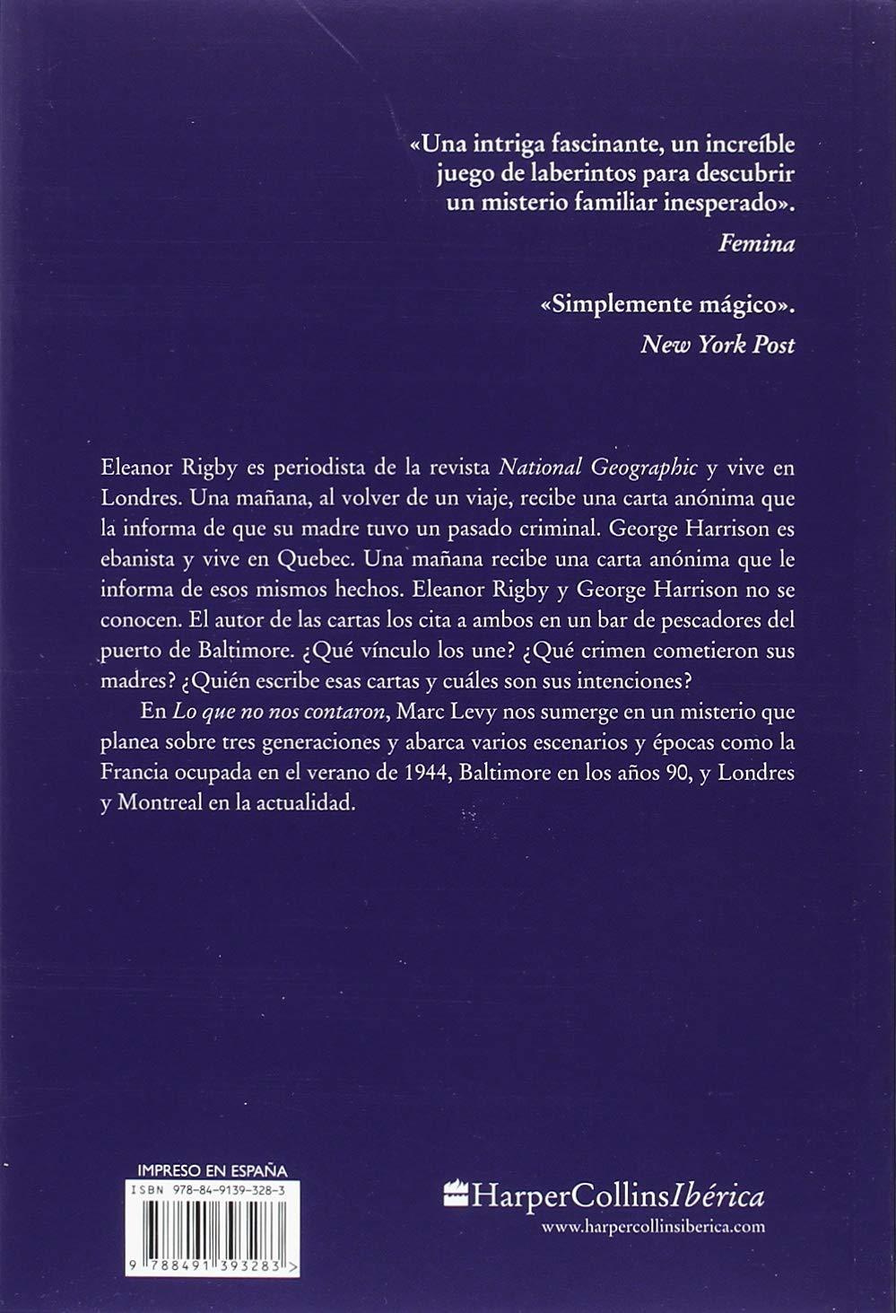 LO QUE NO NOS CONTARON (HARPERCOLLINS): Amazon.es: Levy, Marc, González-Gallarza Granizo, Isabel: Libros