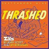 Thrashed: Zits Sketchbook No. 9 (Volume 13)