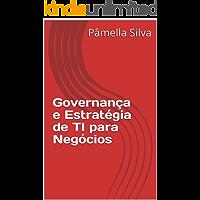 Governança e Estratégia de TI para Negócios