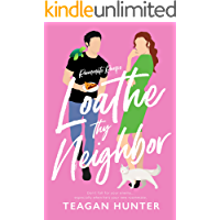 Loathe Thy Neighbor (Roommate Romps) (English Edition)