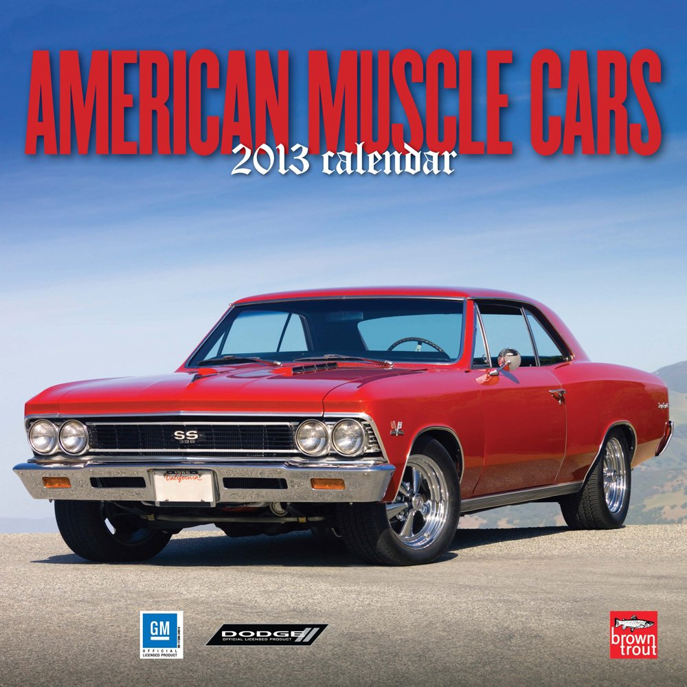 American Muscle Cars 2013 - Original BrownTrout-Kalender