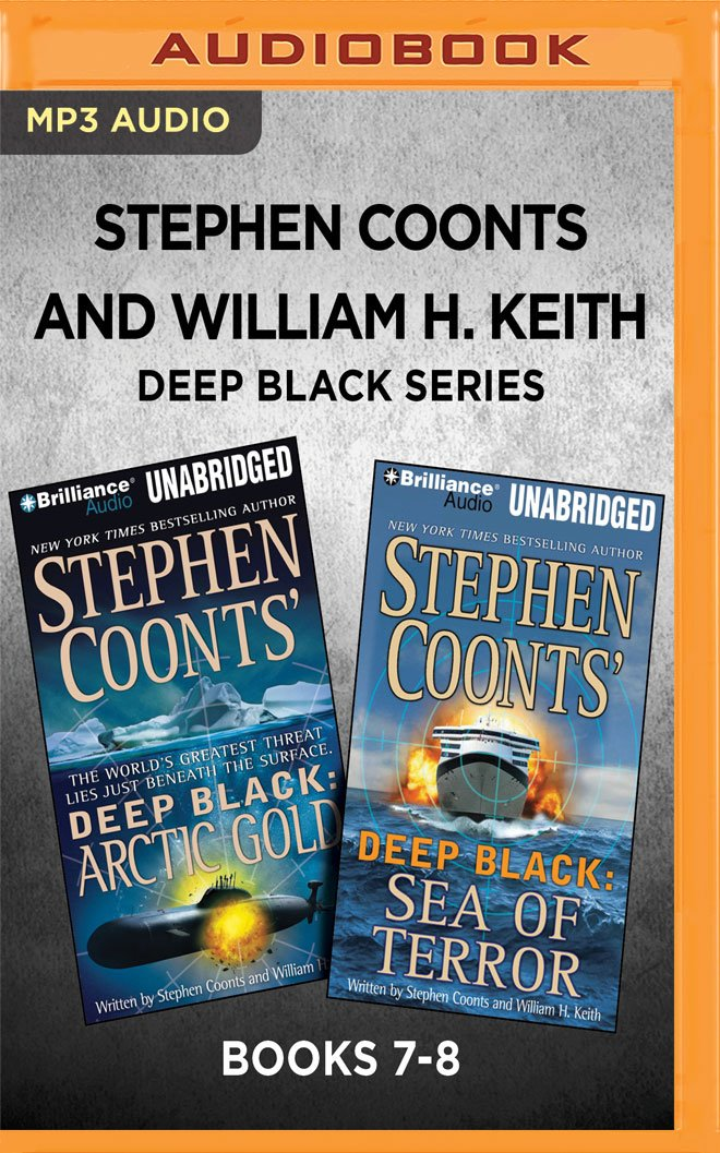 Download Stephen Coonts and William H. Keith Deep Black Series: Books 7-8: Arctic Gold & Sea of Terror ebook