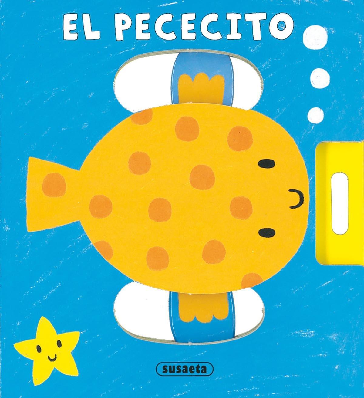 EL PECECITO (APREND.C/NOSOTR (Spanish) Paperback – January 1, 1900