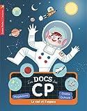 Les docs du CP, Tome 8 : Le ciel et l'espace