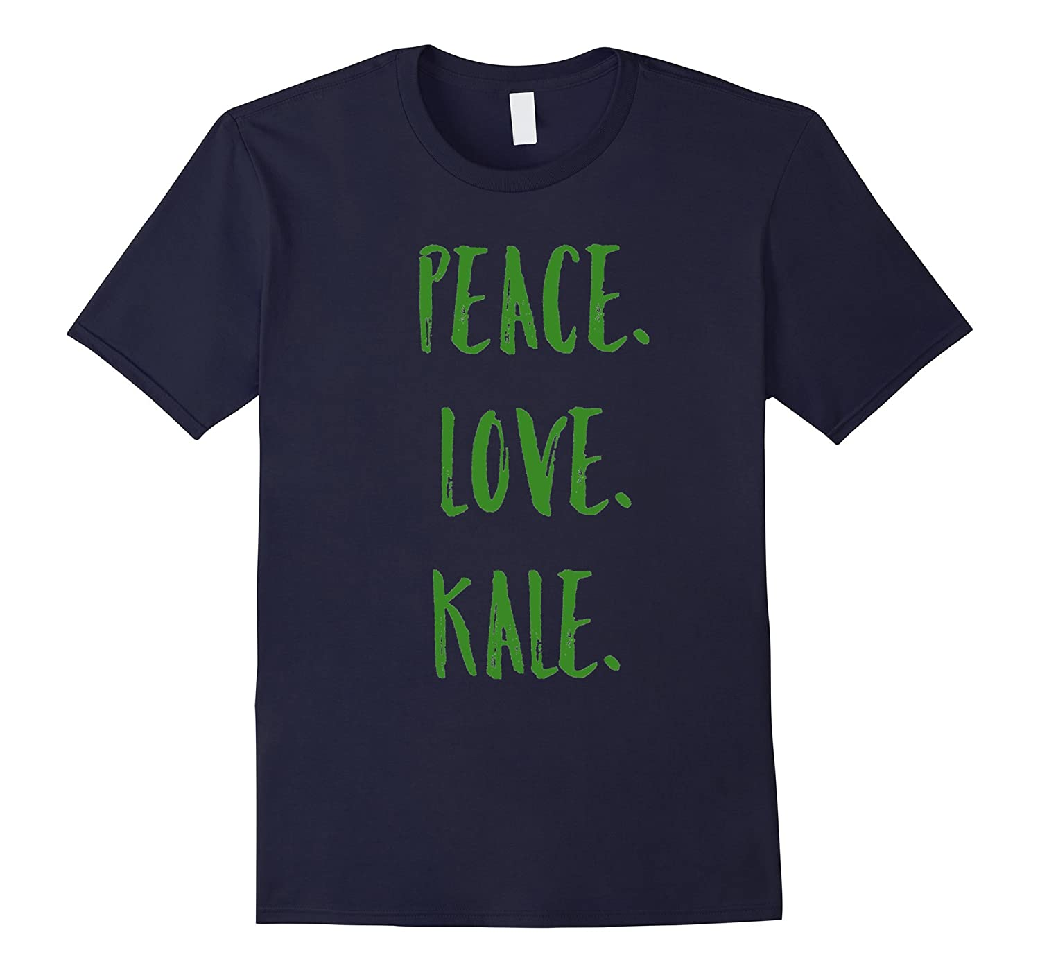 Peace Love Kale T Shirt-CD