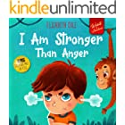 I Am Stronger Than Anger: Picture Book About Anger Management And Dealing With Kids Emotions (Preschool Feelings) (World of K