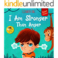 I Am Stronger Than Anger: Picture Book About Anger Management And Dealing With Kids Emotions (Preschool Feelings)