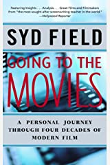 Going to the Movies: A Personal Journey Through Four Decades of Modern Film Paperback