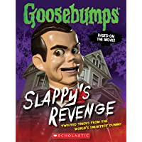 Goosebumps: Slappy's Revenge: Twisted Tricks from the World's Smartest Dummy