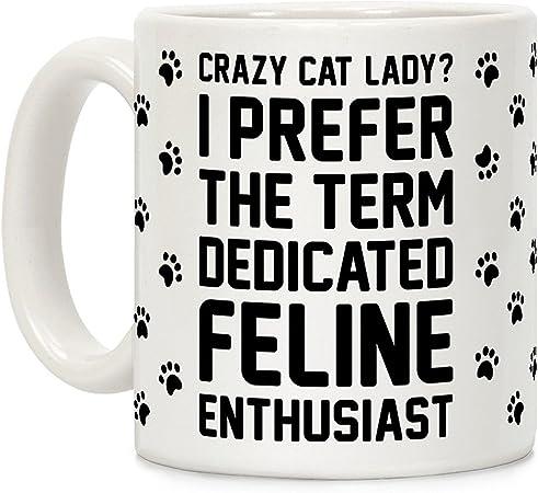 LookHUMAN Crazy Cat Lady? Taza de café de cerámica con texto en inglés