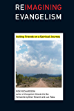 Reimagining Evangelism: Inviting Friends on a Spiritual Journey (Reimagining Evangelism Curriculum Set)