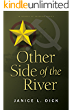 Other Side of the River (In Search of Freedom Book 1)