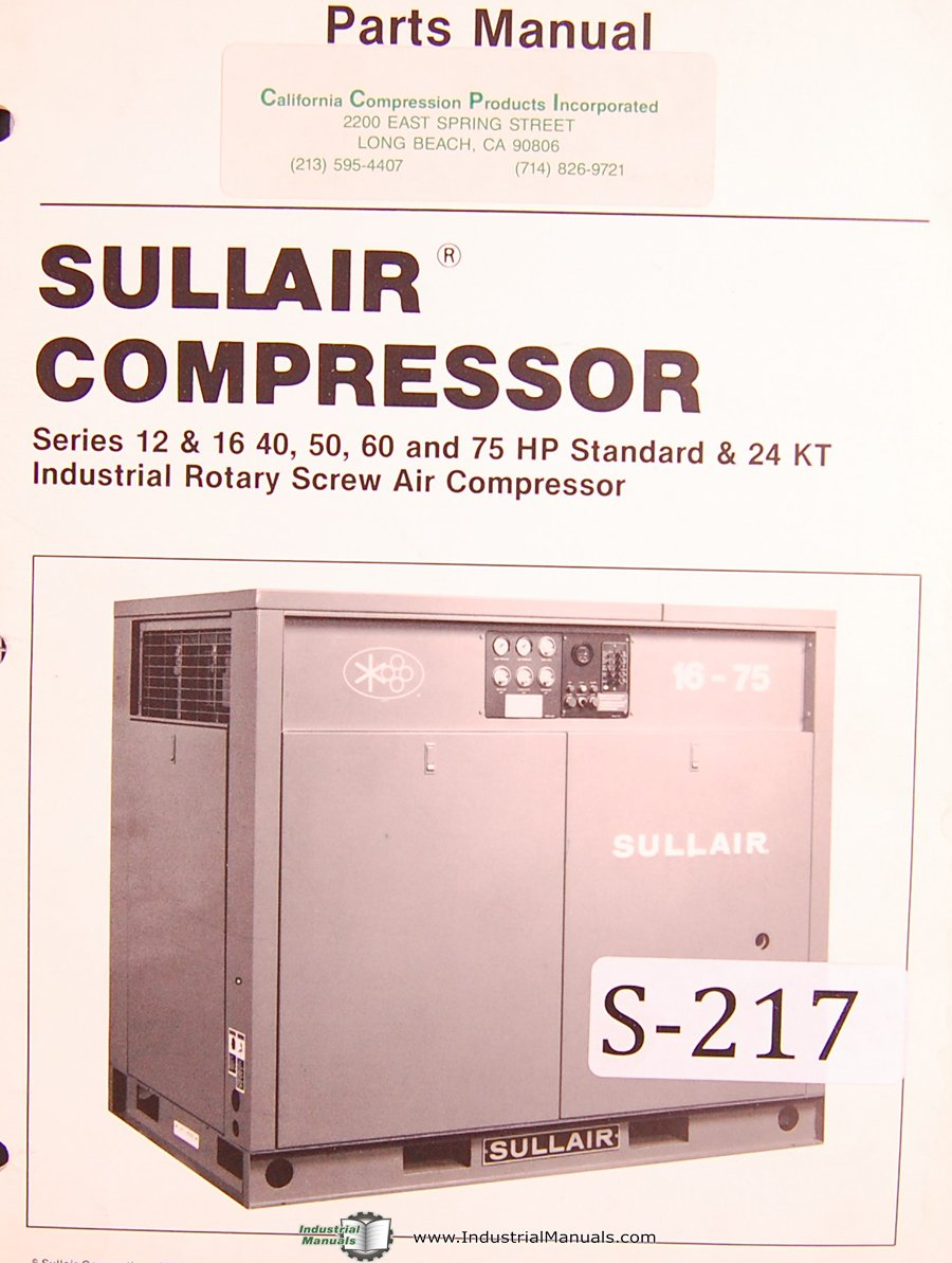 Sullair Series 12, 16, 40, 50, 60, 75 HP, Standard & 24KT Rotary Screw Air Compressor Parts Manual: Sullair: Amazon.com: Books