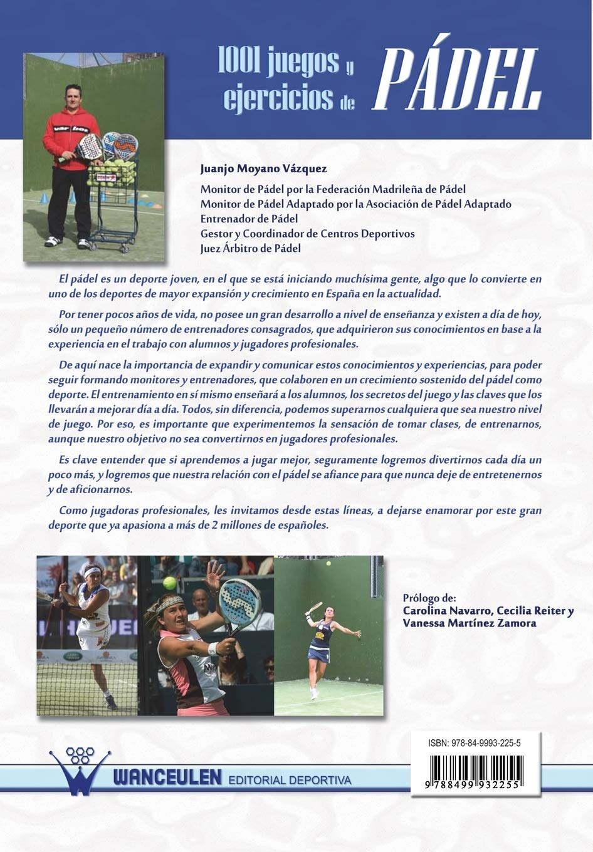 1001 juegos y ejercicios de pádel: Amazon.es: Juanjo Moyano ...