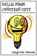 Hello from Junction City (From the Case Files of the Herrick Agency Book 1) Kindle Edition