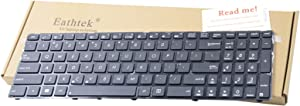 Eathtek Replacement Keyboard for Asus A52 A52F A52J A52N A53 F50 F50GX F70 F70SL G51 G60 G72 G73 G73JH G73Jw K52 X53 X61GX A43 X54 Black US Layout (There are 2 Versions of This Keyboard!)